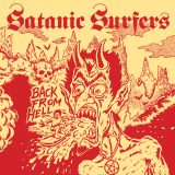 Satanic Surfers – Back From Hell