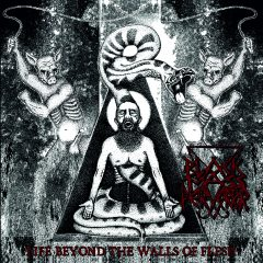 Black Mass Pervertor – Life Beyond the Walls of Flesh