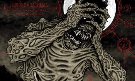 The Grotesquery – The Lupine Anathema