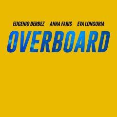 OVERBOARD – TRAILER #2