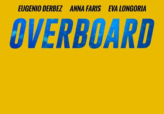 OVERBOARD – TRAILER #2