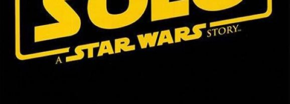 SOLO: A STAR WARS STORY – TEASER TRAILER (SUPER BOWL SPOT)