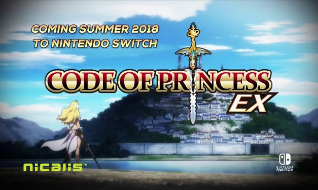 CODE OF PRINCESS EX OFFICIAL NINTENDO SWITCH ANNOUNCEMENT TRAILER