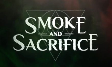 SMOKE AND SACRIFICE OFFICIAL REVEAL TRAILER