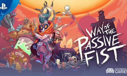 WAY OF THE PASSIVE FIST OFFICIAL LAUNCH TRAILER